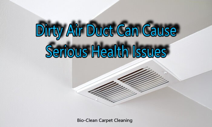 Dirty Air Duct Can Cause Serious Health Issues