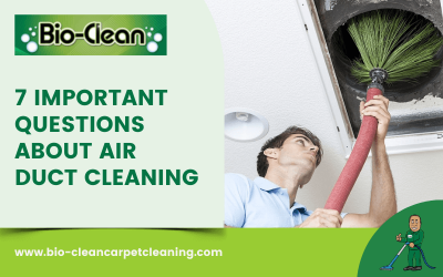 7 Important Questions About Air Duct Cleaning